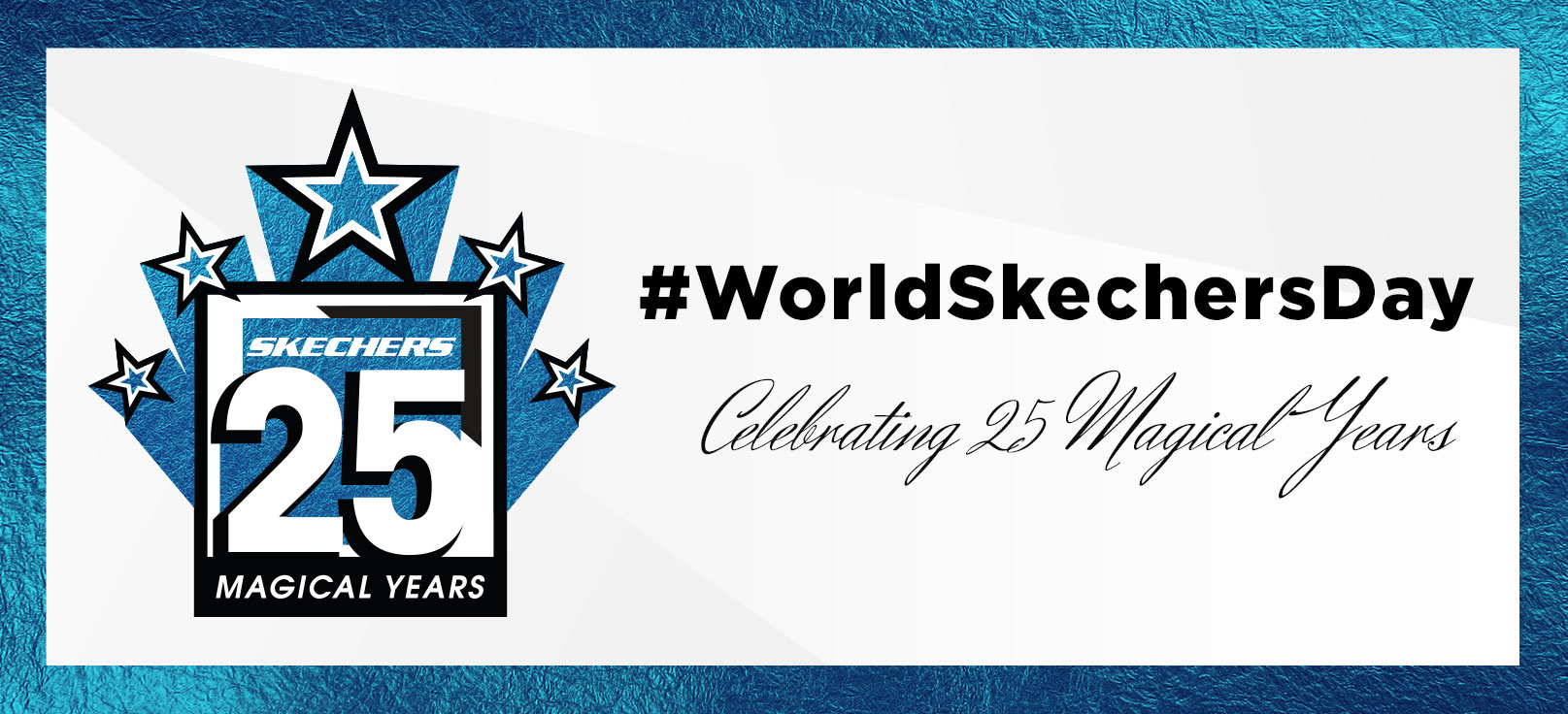 Celebrate World Skechers Day and celebrate our 25th Anniversary!