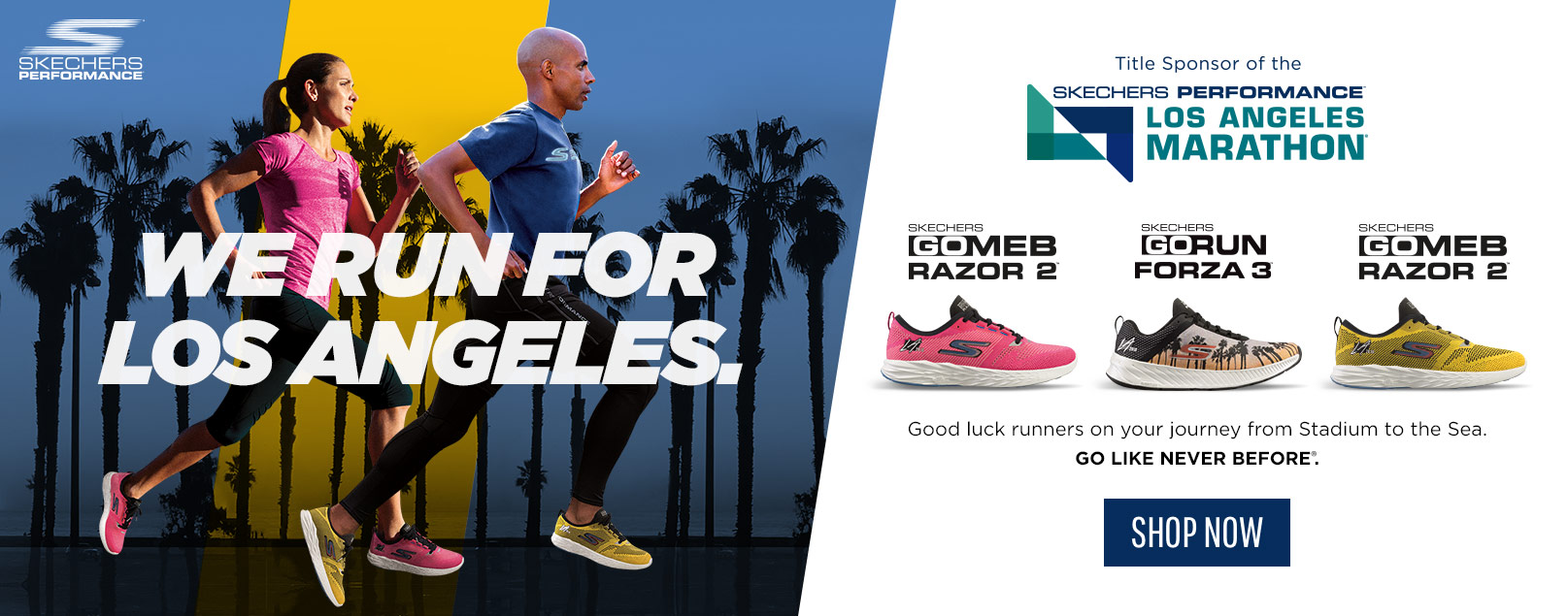 Skechers Performance.  Official Shoe and Apparel Sponsor of the 2018 Los Angeles Marathon. We run for Los Angeles.