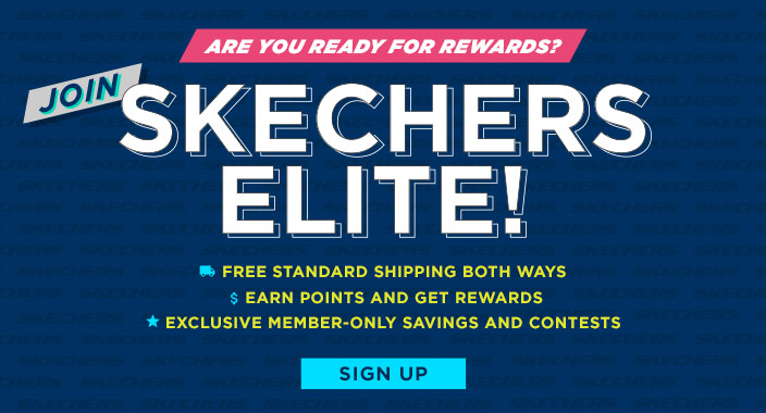 Join Skechers Elite. Free standard shipping both ways!